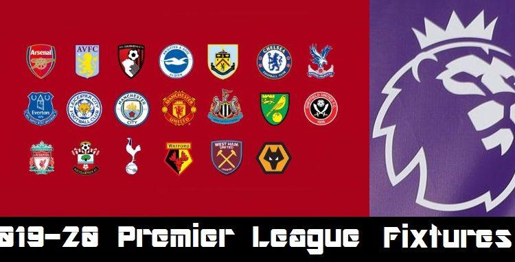 Premier League Clubs: Premier League Fixtures 2019/20, Key Dates And Full Schedule